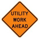 "W23-1 36"" x 36"" High Intensity Prismatic Utility Work Ahead Sign"