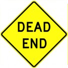 W14-1  High Intensity Dead End Sign