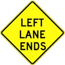 W9-1L High Intensity Leftt Lane Ends Sign