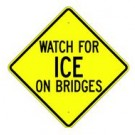 "W18-5 30"" x 30"" High Intensity Watch For Ice On Bridges Sign"
