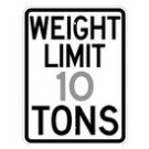 "R12-1 18"" x 24"" High Intensity Weight Limit _Tons Sign"