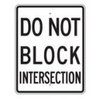 "R10-7RA17 24"" x 30"" EGR Grade Do Not Block Intersection Sign"