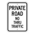 "G-115RA5 12"" x 18"" EGR Grade Private Road No Thru Traffic Sign"