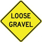 "W8-7  Loose Gravel  48"" x 48"" High Intensity Prismatic Aluminum Sign"